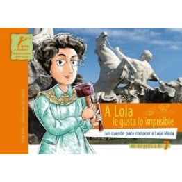 Libro - A Lola Le Gusta Lo Imposible